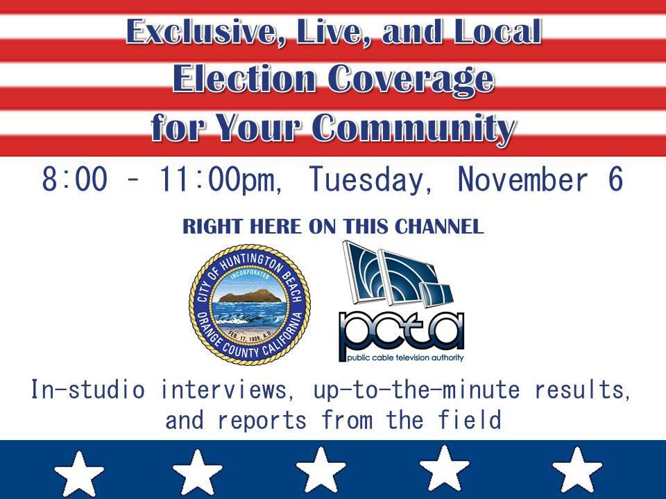 City of Huntington Beach, CA - News - Watch LIVE Election Night